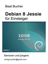 debian 8 Jessie für Einsteiger - Librerie.coop