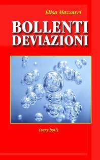 Bollenti deviazioni - Librerie.coop
