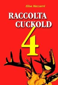 Raccolta Cuckold 4 - Librerie.coop