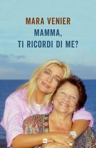 Mamma, ti ricordi di me? - Librerie.coop