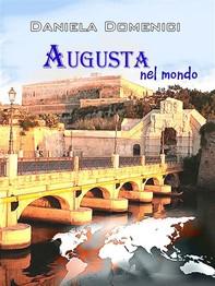 Augusta nel mondo - Librerie.coop