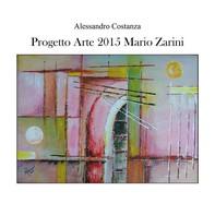 Progetto arte 2015 - Mario Zarini - Librerie.coop