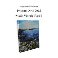Progetto arte 2015 - Maria Vittoria Rosati - Librerie.coop