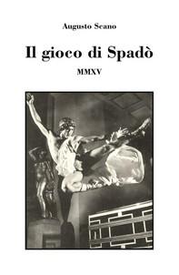 Il gioco di Spadò - Librerie.coop