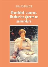 Rrembimi i zemres, dashuri te zjarrta te pamundura - Librerie.coop