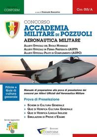 015A   Concorso Accademia Militare di Pozzuoli Aeronautica Militare (Prova di Preselezione) - Librerie.coop