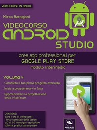 Android Studio Videocorso. Volume 4 - Librerie.coop