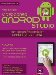 Android Studio Videocorso. Volume 8 - Librerie.coop