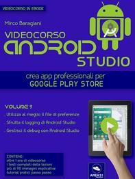 Android Studio Videocorso. Volume 9 - Librerie.coop