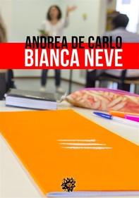 Bianca Neve - Librerie.coop