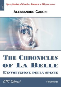 The Chronicles of La Belle - Librerie.coop