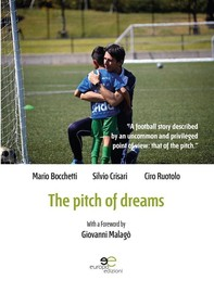 Extracts From: The Pitch Of Dreams - Librerie.coop