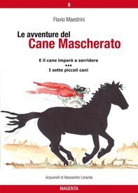 Le avventure del Cane Mascherato (volume 8) - Librerie.coop
