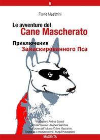 Le avventure del Cane Mascherato (v. 6 IT + RU) - Librerie.coop