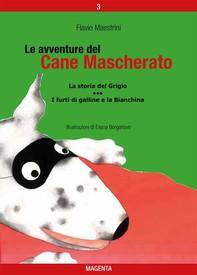 Le avventure del Cane Mascherato (volume 3) - Librerie.coop