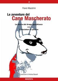 Le avventure del Cane Mascherato (volume 4) - Librerie.coop