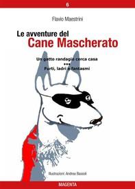 Le avventure del Cane Mascherato (volume 6) - Librerie.coop