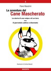 Le avventure del Cane Mascherato (volume 5) - Librerie.coop