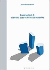 Esercitazioni di elementi costruttivi delle macchine - Librerie.coop