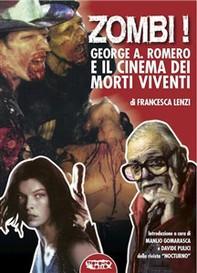 Zombi! George A. Romero e il cinema dei morti viventi - Librerie.coop