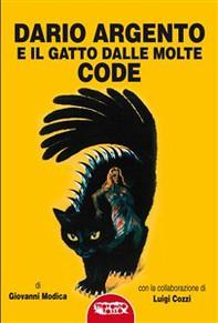 Dario argento e il gatto dalle molte code - Librerie.coop
