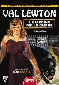 Val Lewton: il genio delle ombre - Librerie.coop