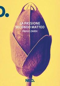 La Passione secondo Matteo - Librerie.coop