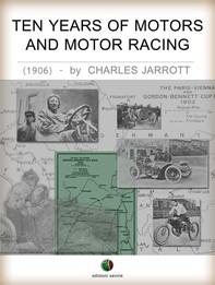 Ten Years Of Motors And Motor Racing - Librerie.coop