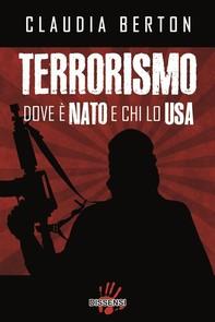 Terrorismo. Dove è NATO e chi lo USA - Librerie.coop