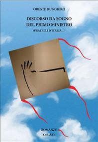 Discorso da sogno del primo ministro (Fratelli d'Italia...) - Librerie.coop