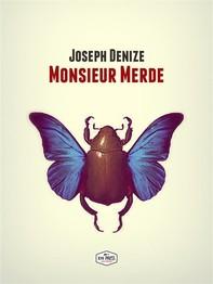 Monsieur Merde - Librerie.coop