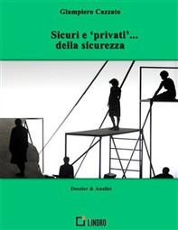 Sicuri e 'privati'… della sicurezza - Librerie.coop
