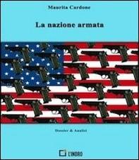 La nazione armata - Librerie.coop