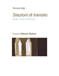 Stazioni di transito (haiku scritti sull'acqua) - Librerie.coop