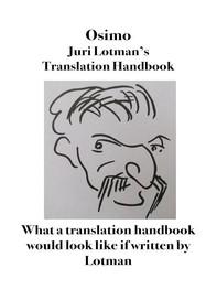 Juri Lotman's Translator's Handbook - Librerie.coop