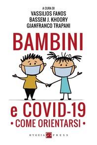 Bambini e COVID-19. Come orientarsi - Librerie.coop