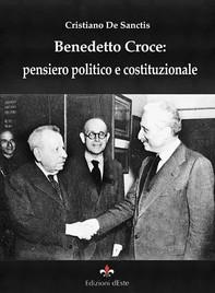 Benedetto Croce: pensiero politico e costituzionale - Librerie.coop