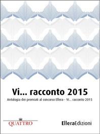 Vi… racconto 2015 - Librerie.coop