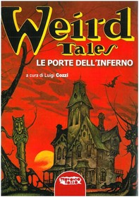 Weird tales. Le porte dell'inferno - Librerie.coop