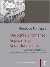 Dialoghi sul romanzo, la psicanalisi, la scrittura e altro - Librerie.coop