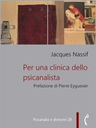 Per una clinica dello psicanalista - Librerie.coop
