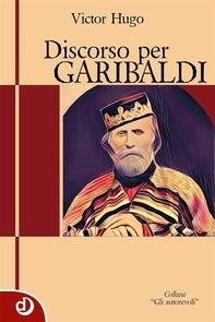 Discorso per Garibaldi - Librerie.coop