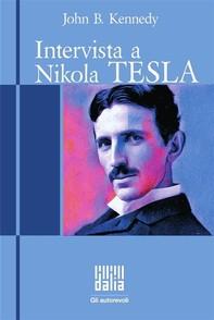 Intervista a Nikola Tesla - Librerie.coop