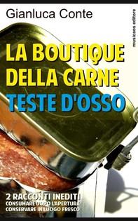 La boutique della carne - Teste d'osso - Librerie.coop