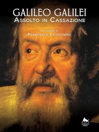 Galileo Galilei - Assolto in Cassazione - - Librerie.coop