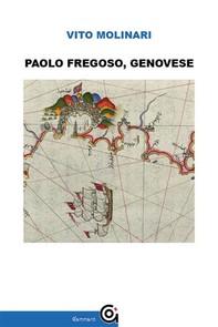 Paolo Fregoso, Genovese - Librerie.coop