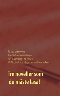 Förvandlingen, 2 B R 0 2 B och Legenden om Slummerdalen - Librerie.coop