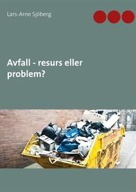 Avfall - resurs eller problem? - Librerie.coop