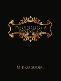 Pseudologia fantastica - Librerie.coop