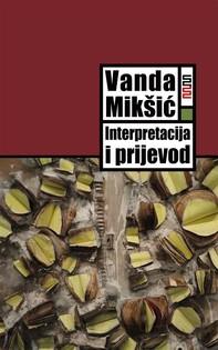 Interpretacija i prijevod: Od potrage za poetičkim učincima do poetike prevođenja - Librerie.coop